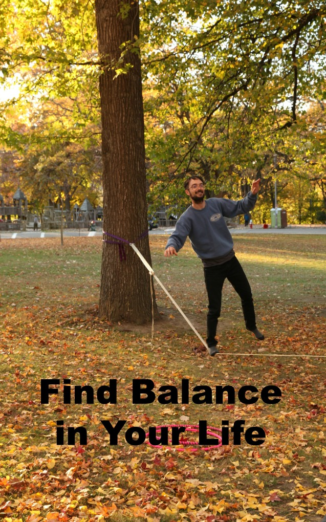Find balance in your life